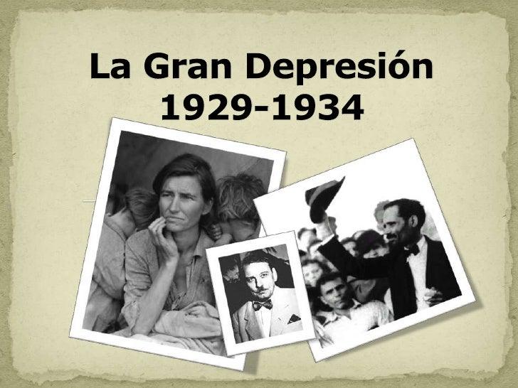 La Gran Depresión  1929-1934<br />