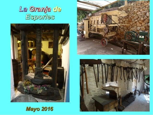 LaLa GranjaGranja dede EsporlesEsporles Mayo 2016Mayo 2016