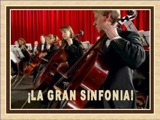 La vida es como una gran sinfonía, donde cada quien va interpretando partes alegres en algunos compases, sólos tristes en ...