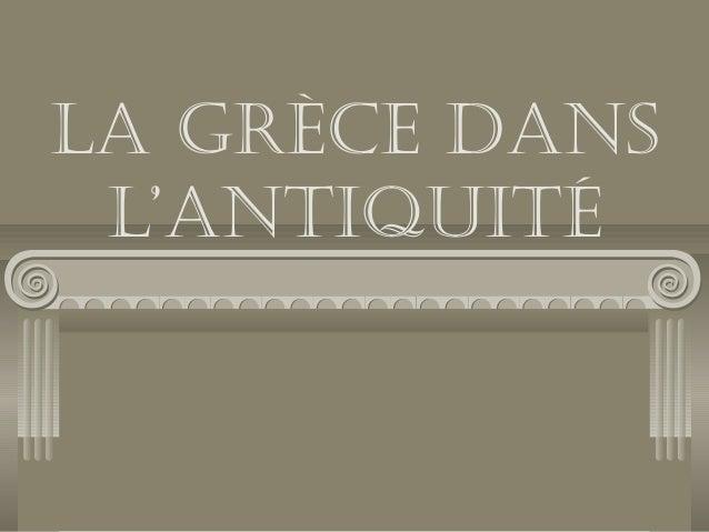La Grèce dans L'antiquité