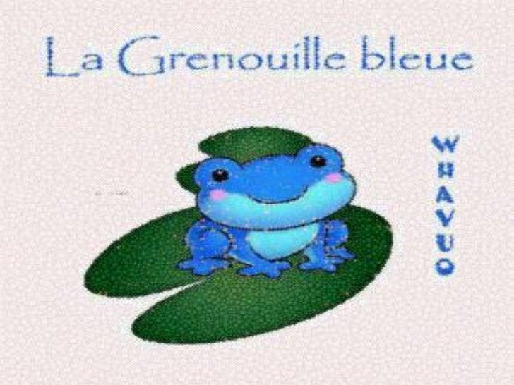 La grenouille bleue     Poème de Paul fort
