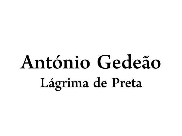 António Gedeão Lágrima de Preta