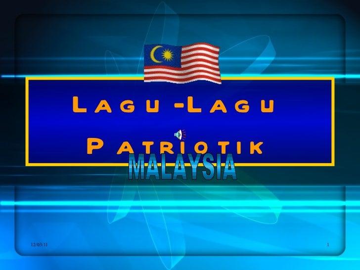 Lagu-Lagu Patriotik MALAYSIA