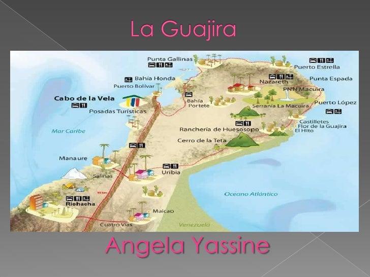 La Guajira<br />AngelaYassine<br />
