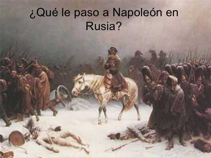 ¿Qué le paso a Napoleón en Rusia?