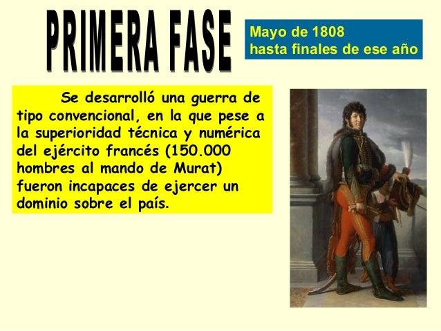 El dominio no fue nada cómodo para los franceses gracias a la acción de la guerrilla, constituida por pequeños grupos de c...