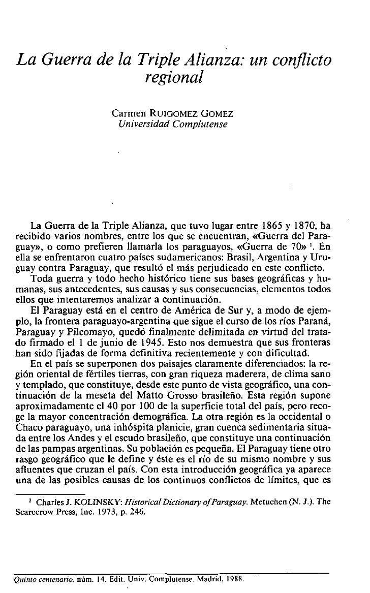 La Guerra de la Triple Alianza: un conflicto                 regional                            Carmen RUIGOMEZ GOMEZ    ...