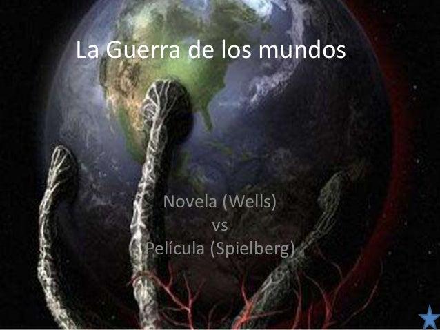 La Guerra de los mundos. Novela (Wells) vs Película (Spielberg)