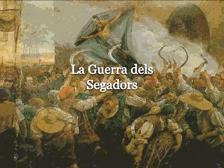 La Guerra delsSegadors<br />