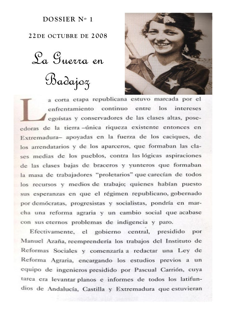 DOS S IER N º 122 DE OC TUBR E DE 2 00 8La Guerra en Badajoz