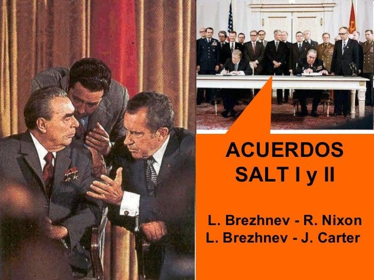 Resultado de imagen para Fotos Acuerdos SALT