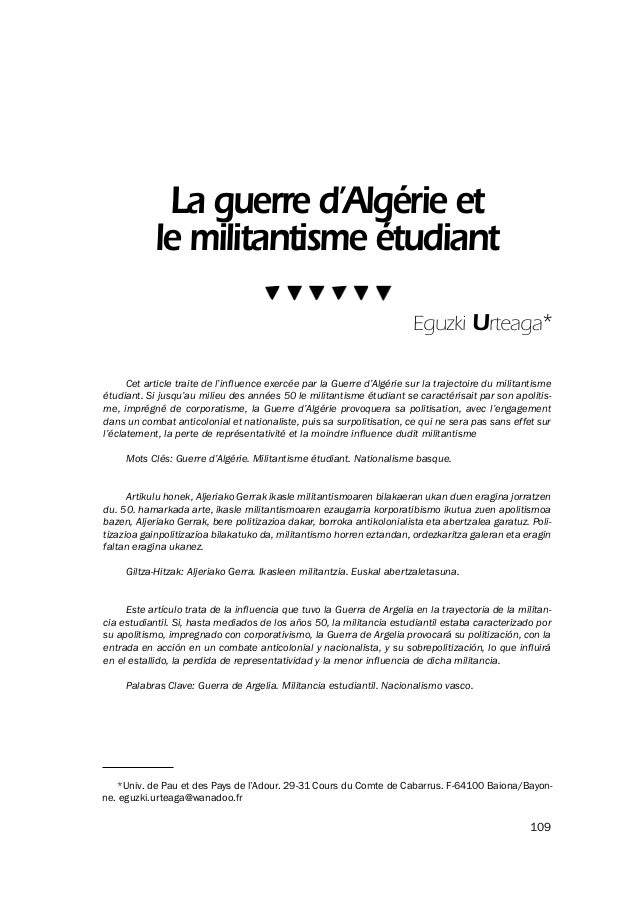 La guerre d'Algérie et le militantisme étudiant Cet article traite de l'influence exercée par la Guerre d'Algérie sur la t...