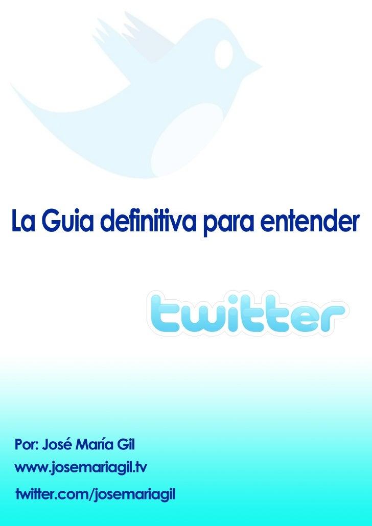 eBook de acceso gratuito Versión 1.0 – Septiembre 2009     Más información:   Web: www.josemariagil.tv Twitter: www.twitte...