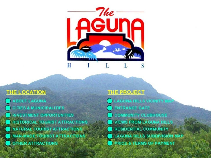 ABOUT LAGUNA CITIES & MUNICIPALITIES INVESTMENT OPPORTUNITIES HISTORICAL TOURIST ATTRACTIONS NATURAL TOURIST ATTRACTIONS M...