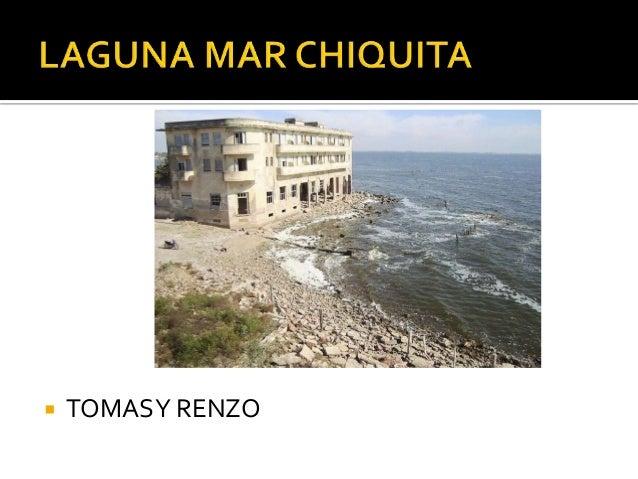   TOMAS Y RENZO