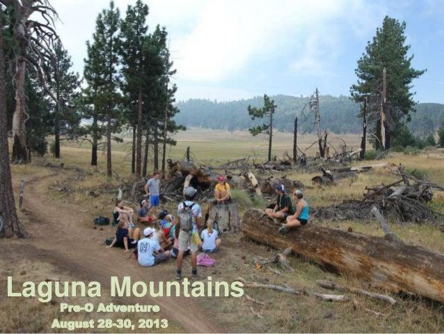 Laguna Mountains Pre-O Adventure August 28-30, 2013