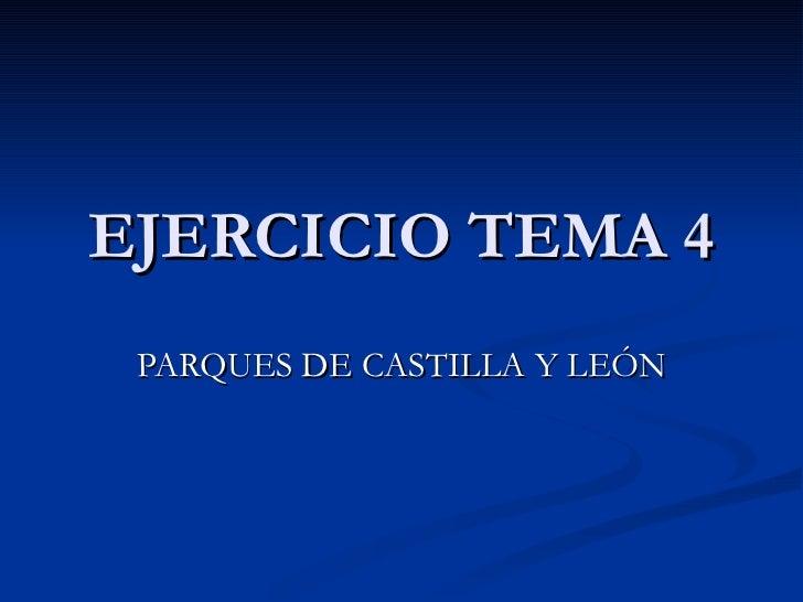 EJERCICIO TEMA 4 PARQUES DE CASTILLA Y LEÓN