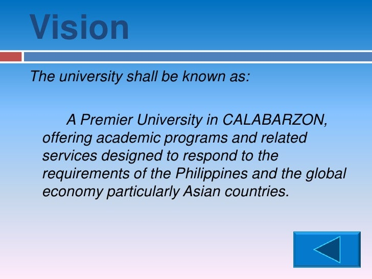 mission vision lspu The university of northern philippines college of arts and sciences, college of engineering and college of nursing are preparing for the accreditation of the programs on july 17 to 20, 2012.