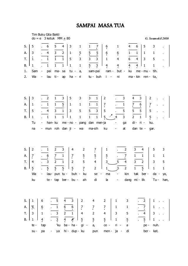 SAMPAI MASA TUA Tim Buku Gita Bakti do = e 3 ketuk MM + 80 G. Soumokil 2010 S. 5 . 6 5 4 3 1 1 7 6 1 4 6 5 3 . A. 3 . 4 3 ...