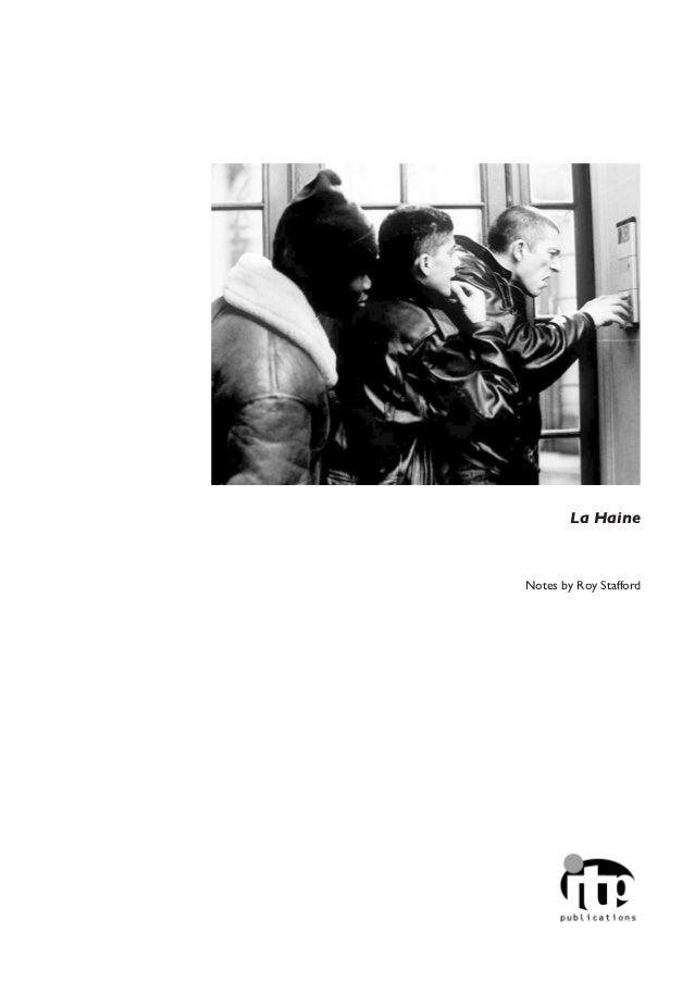 La HaineNotes by Roy Stafford
