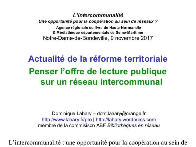 L'intercommunalité : une opportunité pour la coopération au sein de L'intercommunalité Une opportunité pour la coopération...