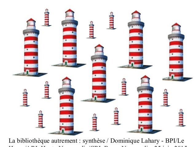 La bibliothèque autrement : synthèse / Dominique Lahary - BPI/Le