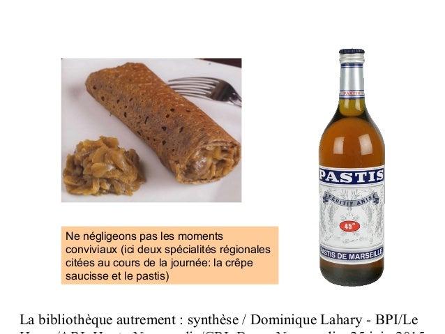 La bibliothèque autrement : synthèse / Dominique Lahary - BPI/Le Ne négligeons pas les moments conviviaux (ici deux spécia...