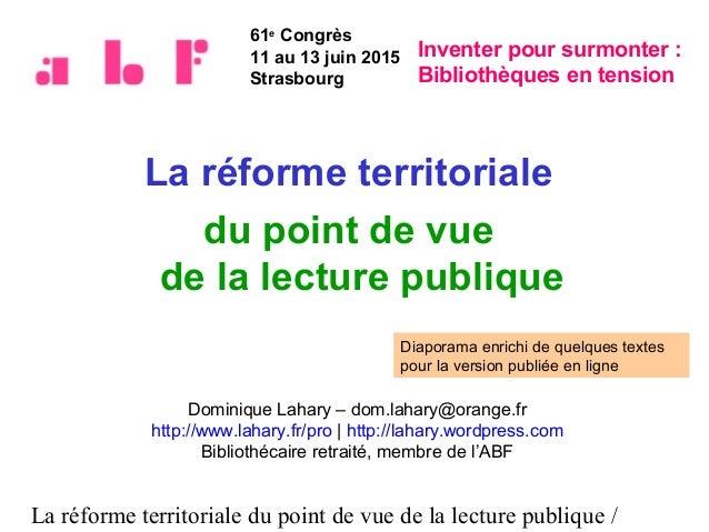 La réforme territoriale du point de vue de la lecture publique / La réforme territoriale du point de vue de la lecture pub...