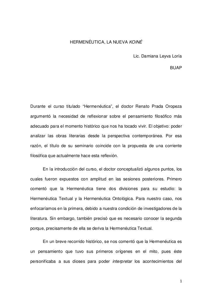 HERMENÉUTICA, LA NUEVA KOINÉ                                                     Lic. Damiana Leyva Loría                 ...