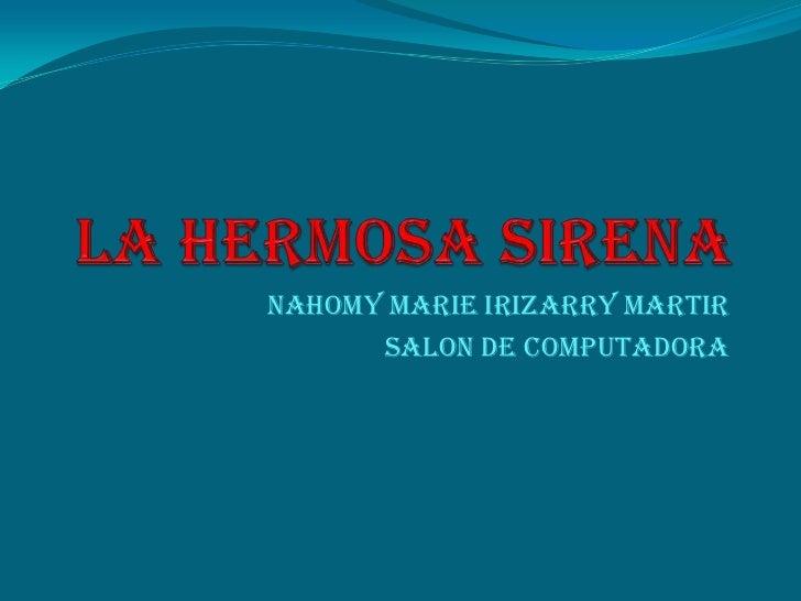 Nahomy Marie Irizarry Martir      salon de computadora