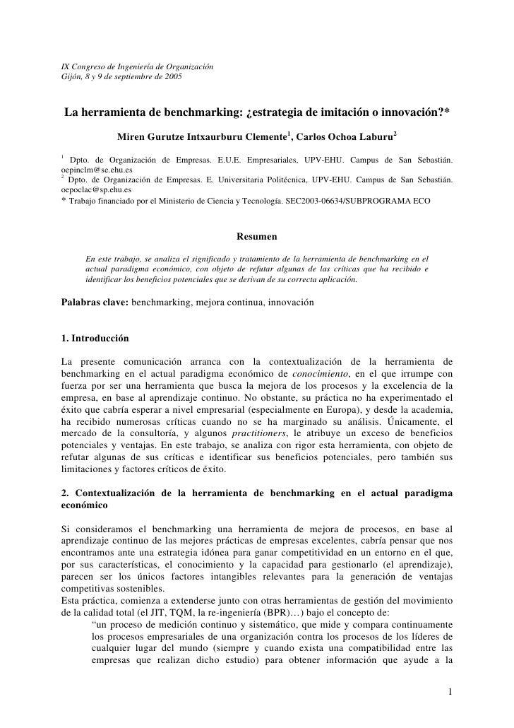 IX Congreso de Ingeniería de OrganizaciónGijón, 8 y 9 de septiembre de 2005    La herramienta de benchmarking: ¿estrategia...