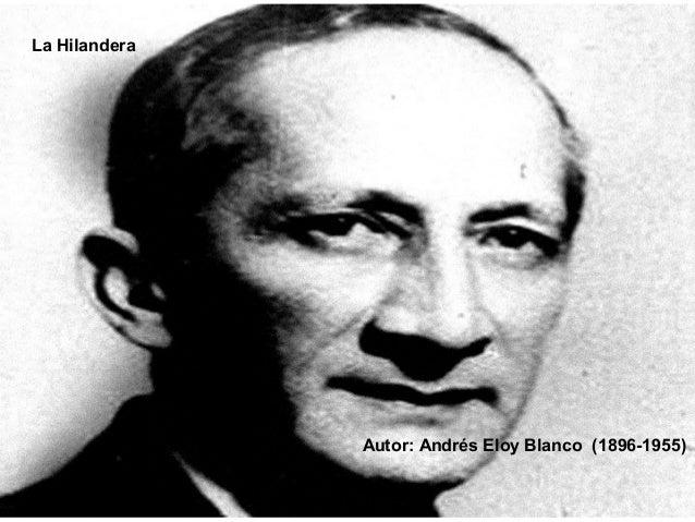 La Hilandera Autor: Andrés Eloy Blanco (1896-1955)