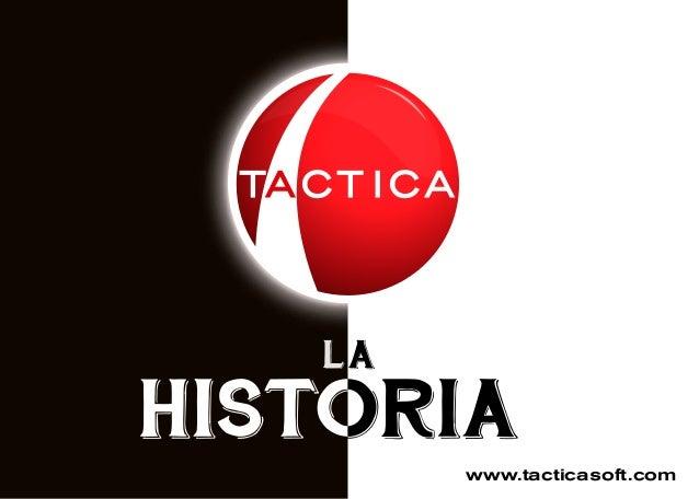 LA www.tacticasoft.com