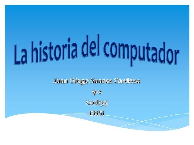LA HISTORIA DE LA COMPUTADORAt