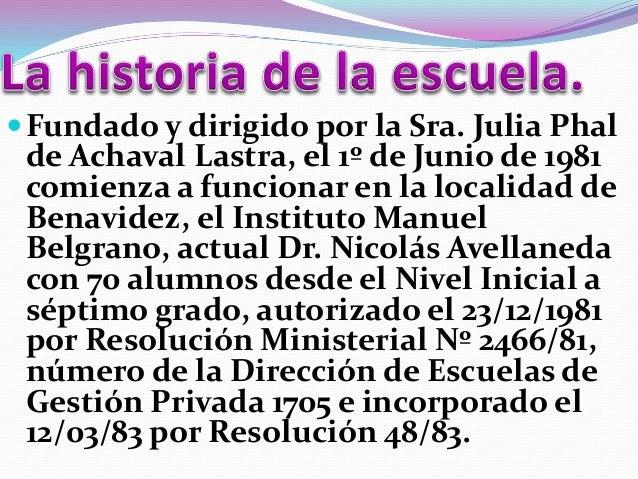 Fundado y dirigido por la Sra. Julia Phal de Achaval Lastra, el 1º de Junio de 1981 comienza a funcionar en la localidad ...