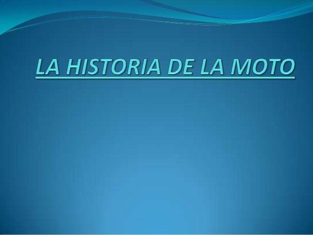 COM ÉS UNA MOTO I QUI LAVA INVENTAR La motocicleta va ser inventada en Alemania al 1885 per:Gottlieb Daimlery Wilhem i May...