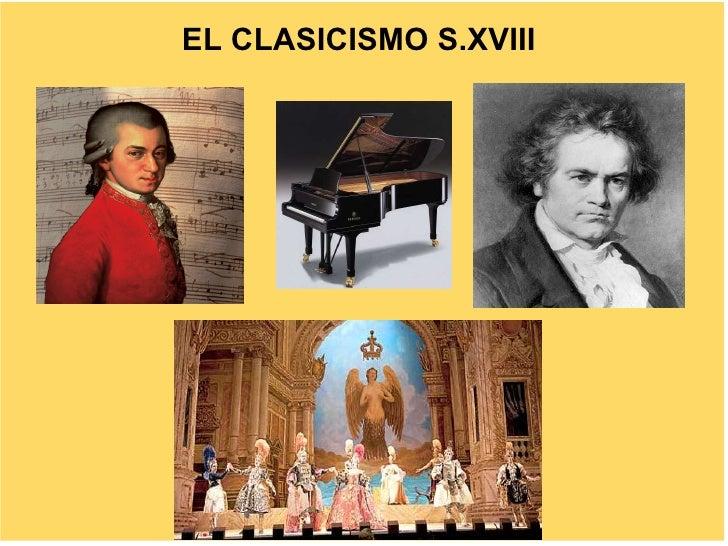EL CLASICISMO S.XVIII