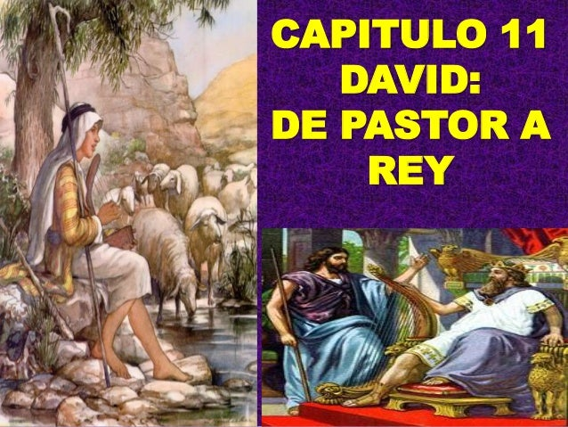 CAPITULO 11DAVID:DE PASTOR AREY