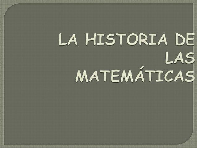 Revolución intelectual, se dio en las ciencias y las matemáticas del siglo XVII, fue necesaria la matemática griega y árab...