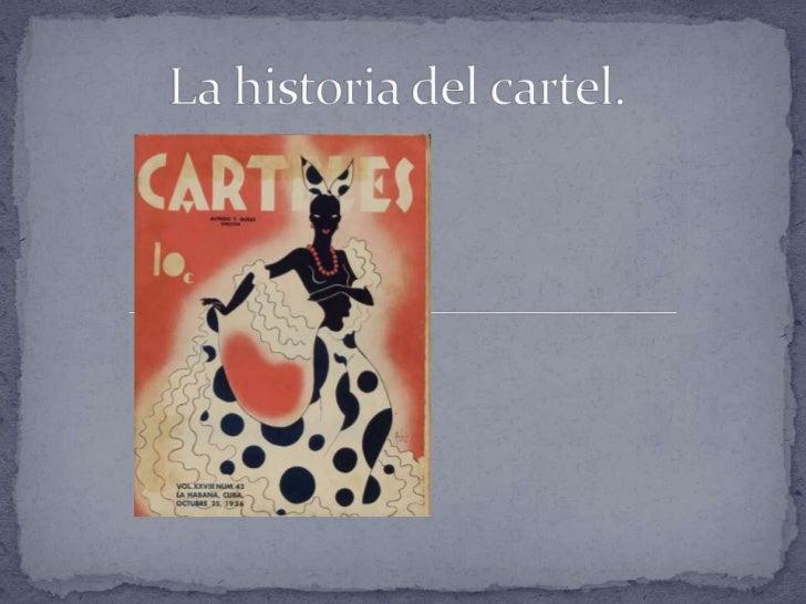" El Cartel (afiche se deriva  del término francés ""affiche""  y ""poster"" es el término  original en inglés),  presupone un..."