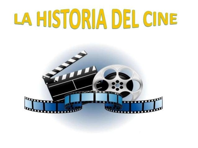 Los orígenes del cine El cine se desarrolló con uno de los primeros avances científicos que llevó directamente al desarrol...