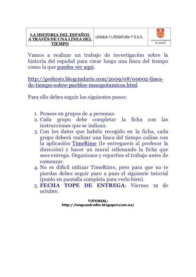 LA HISTORIA DEL ESPAÑOL                          LENGUA Y LITERATURA 1º E.S.O.A TRAVÉS DE UNA LÍNEA DEL         TIEMPOVamo...