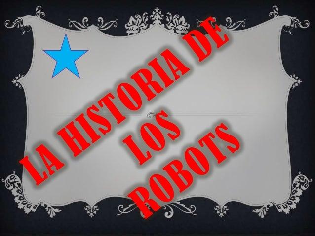 SU ESTRUCTURA DE LOS ROBOTS