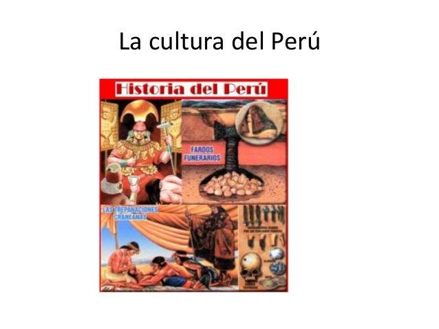 La cultura del Perú