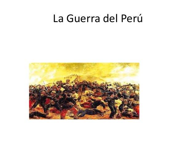 La Guerra del Perú