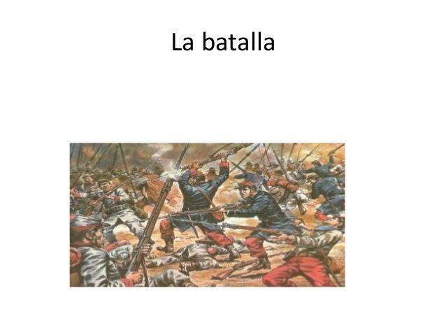 La batalla