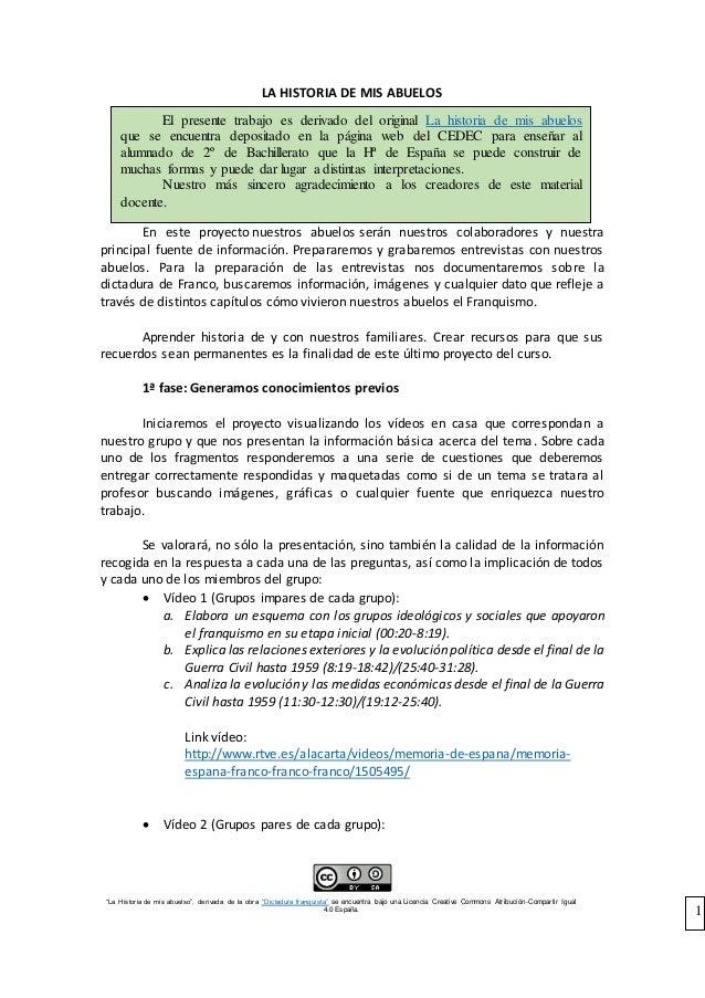 """""""La Historia de mis abuelso"""", derivada de la obra """"Dictadura franquista"""" se encuentra bajo una Licencia Creative Commons A..."""