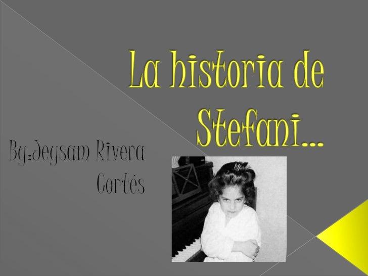     Erase una vez una adolescente llamada Stefani Joanne Angelina    Germanotta.Era una niña italiana que vivia con su ma...
