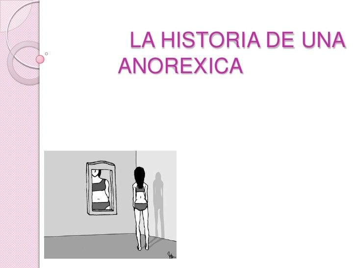 LA HISTORIA DE UNA ANOREXICA<br />