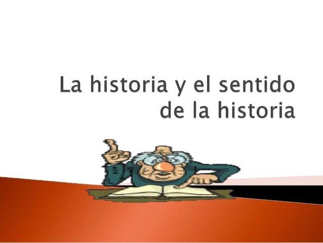 """ Todo historiador es un """"enseñante de la historia""""  Enseñar historia es una de las acciones constitucionales del quehace..."""